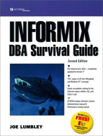 9780130796233: The Informix DBA Survival Guide (2nd Edition)