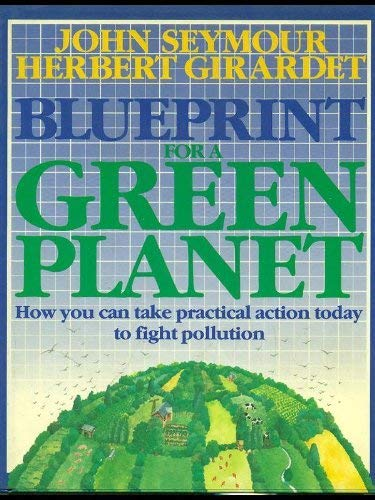 9780130796257: Blueprint for a Green Planet: Your Practical Guide to Restoring the Worlds Environment