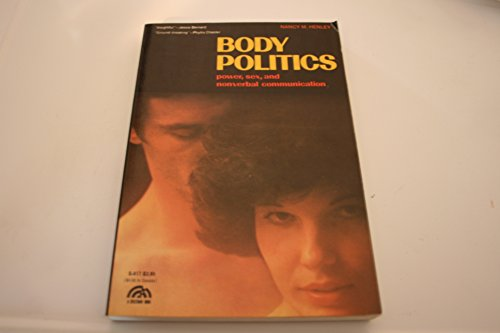 9780130796325: Body Politics: Power, Sex, and Nonverbal Communication
