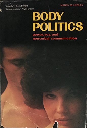 9780130796400: Body Politics: Power, Sex, and Nonverbal Communication (The Patterns of Social Behavior Series)