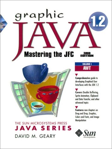 9780130796660: Graphic Java 1.2: Mastering the JFC