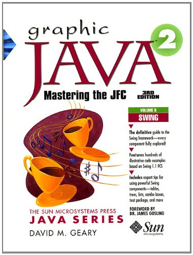 9780130796677: Graphic Java 2: Mastering the Jfc, By Geary, 3Rd Edition, Volume 2: Swing