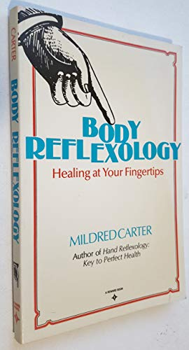 9780130796813: Body Reflexology - Healing At Your Fingertips