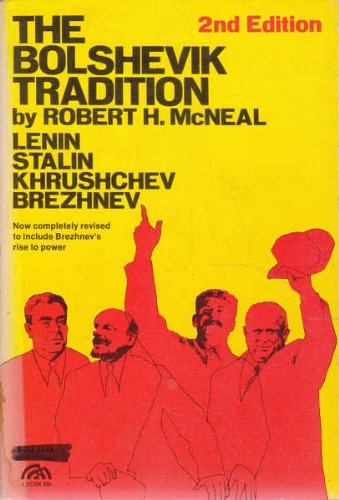 9780130797315: The Bolshevik Tradition Lenin Stalin Khrushchev