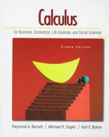 9780130797650: Calculus for Business, Economics, Life Sciences and Social Sciences