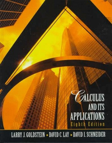 Calculus and Its Applications: Larry J. Goldstein,