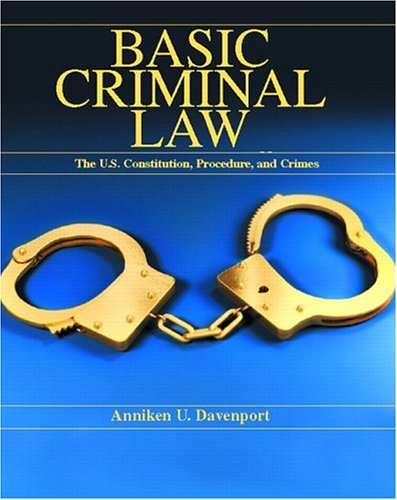 9780130797711: Basic Criminal Law: The United States Constitution, Procedure and Crimes