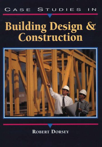 9780130797759: Case Studies in Building Design and Construction