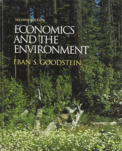 9780130797827: Economics and the Environment