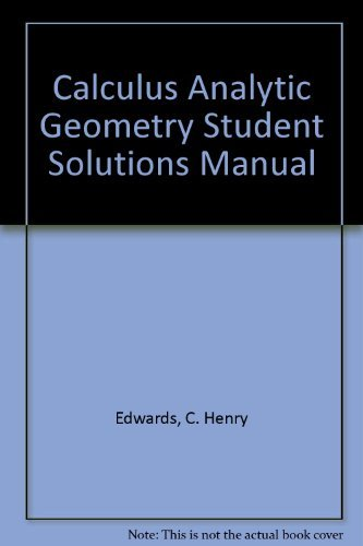 9780130798756: Calculus Analytic Geometry Student Solutions Manual