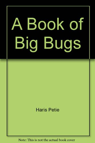 9780130798893: A Book of Big Bugs