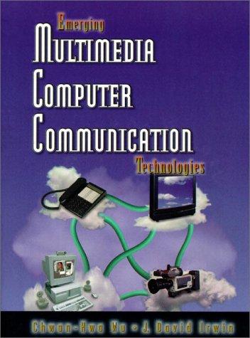 9780130799678: Emerging Multimedia Computer Communication Technologies