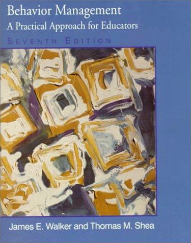 9780130799777: Behavior Management: A Practical Approach for Educators (7th Edition)