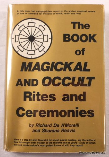 9780130800510: The book of magickal [sic] and occult rites and ceremonies