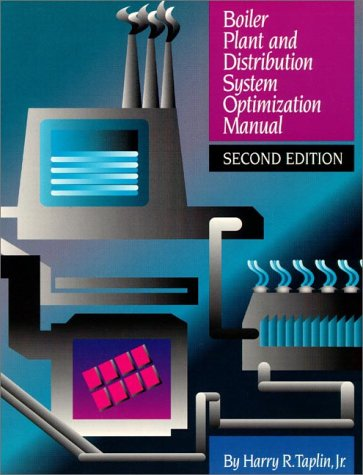 9780130800527: Boiler Plant and Distribution System Optimization Manual (2nd Edition)