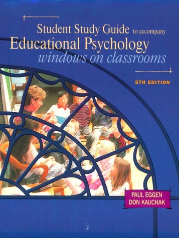 9780130800923: Student Study Guide to Accompany Educational Psychology: Windows on Classrooms