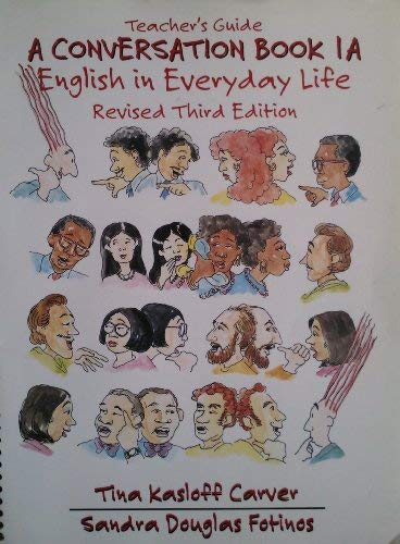 9780130801067: A Conversation Book: English in Everyday Life: Teachers Book Bk. 1A
