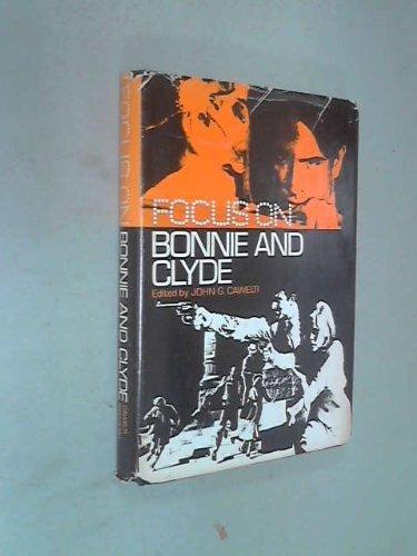 9780130801197: Focus on Bonnie and Clyde, (Film focus)