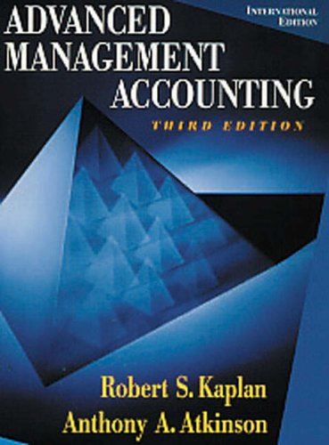 Advanced Management Accounting: Kaplan, R