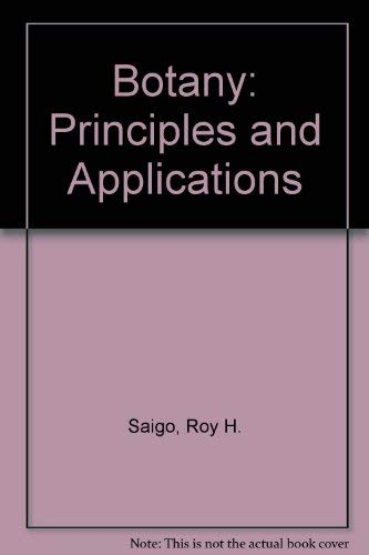 9780130802347: Botany: Principles and Applications