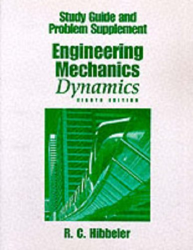 9780130802880: Engineering Mechanics Dynamics: Study Guide and Problem Supplement
