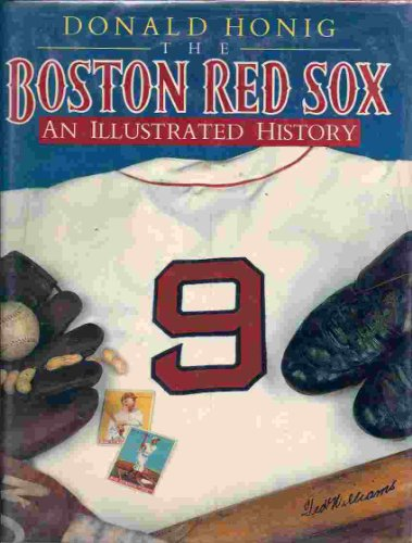 9780130803269: The Boston Red Sox: An Illustrated History