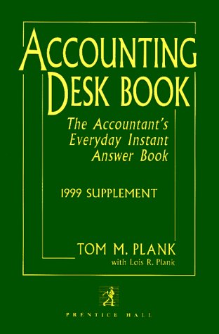 9780130803863: Accounting Desk Book 1999 Supplement