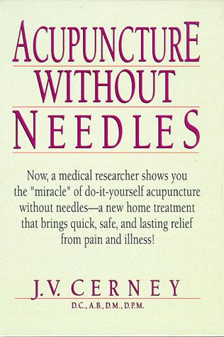 Acupressure acupuncture without needles by j v cerney abebooks solutioingenieria Choice Image