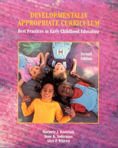 9780130804075: Developmentally Appropriate Curriculum: Best Practices in Early Childhood Education (2nd Edition)