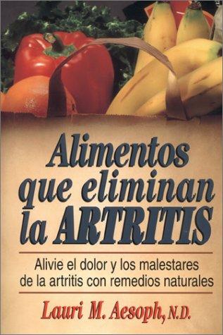 9780130804235: Alimentos Que Eliminan la Artritis