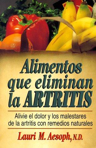9780130804242: Alimentos Que Eliminan La Artitis