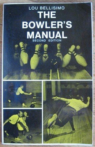 9780130804815: The Bowler's Manual (Second Edition)