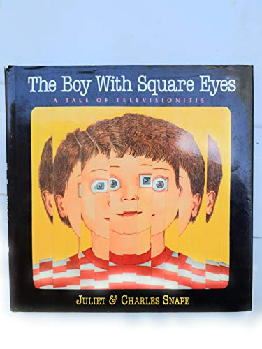 9780130805249: The boy with square eyes