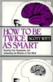 9780130806345: How to Be Twice As Smart