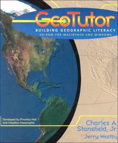 GeoTutor: Building Geographic Literacy (Electronic Version): Charles A. Stansfield