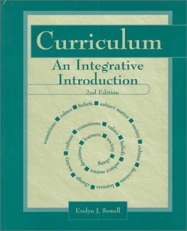 9780130807007: Curriculum: An Integrative Introduction (2nd Edition)