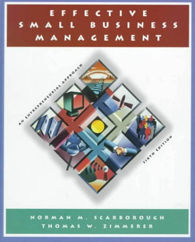 9780130807083: Effective Small Business Management: An Entrepreneurial Approach