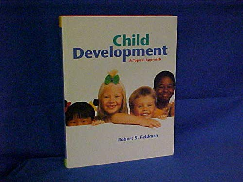 9780130807250: Child Development: A Topical Approach