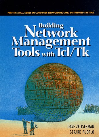 9780130807274: Building Network Management Tools with Tcl/Tk