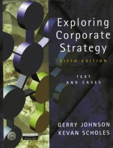 9780130807403: Exploring Corporate Strategy: Text and Cases