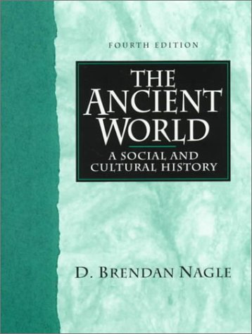 9780130807410: The Ancient World: A Social and Cultural History