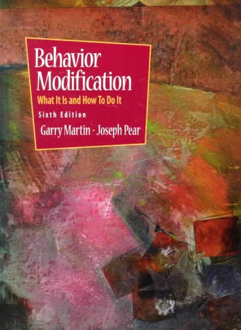 9780130807427: Behavior Modification--What It Is and How to Do It (6th Edition)