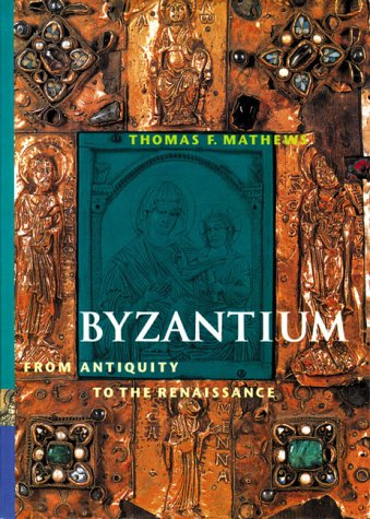 9780130807441: Byzantium From  Antiquity to the Renaissance (Perspectives)