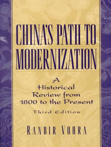9780130807472: China's Path to Modernization: A Historical Review from 1800 to the Present (3rd Edition)