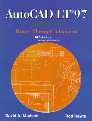 9780130808967: AutoCAD LT 97: Basics Through Advanced (2nd Edition)