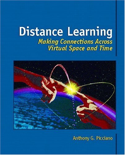 9780130809001: Distance Learning: Making Connections Across Virtual Space and Time