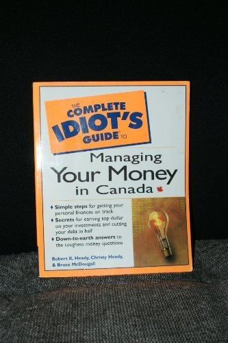 9780130809353: The Complete Idiot's Guide to Managing Your Money in Canada