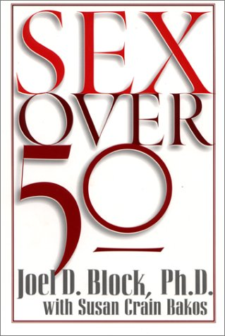 9780130809681: Sex Over 50
