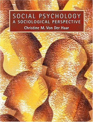9780130809834: Social Psychology: A Sociological Perspective