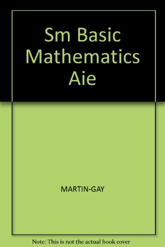 9780130809858: Sm Basic Mathematics Aie